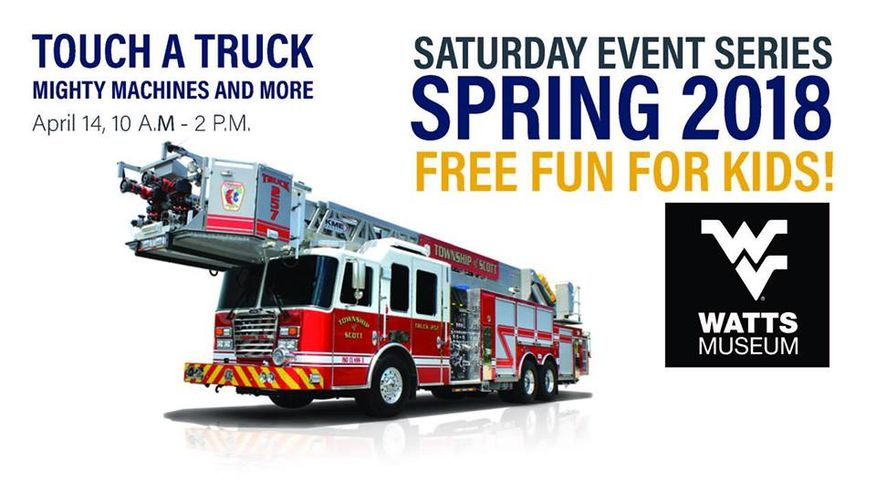 A photo for a fire truck. Touch a Truck Mighty Machines and More. April 14, 10am - 2pm Saturday Events Series Spring 2018. Free fun for kids! Flying WV logo