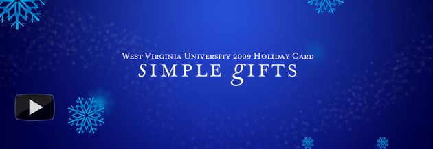 West Virginia University 2009 Holiday Card: Simple Gifts