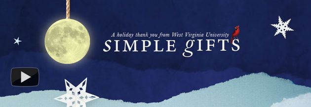 A holiday thank you from West Virginia University: Simple Gifts