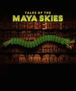 Tales of the Maya Skies show poster