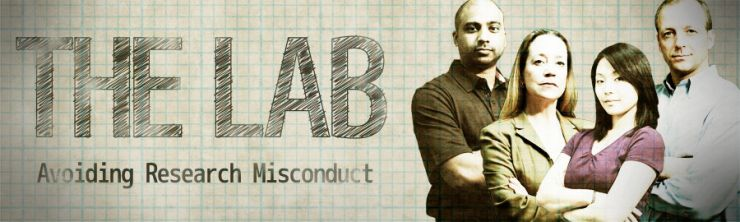 The Lab: Avoiding Research Misconduct