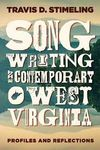Songwriting in Contemporary West Virginia