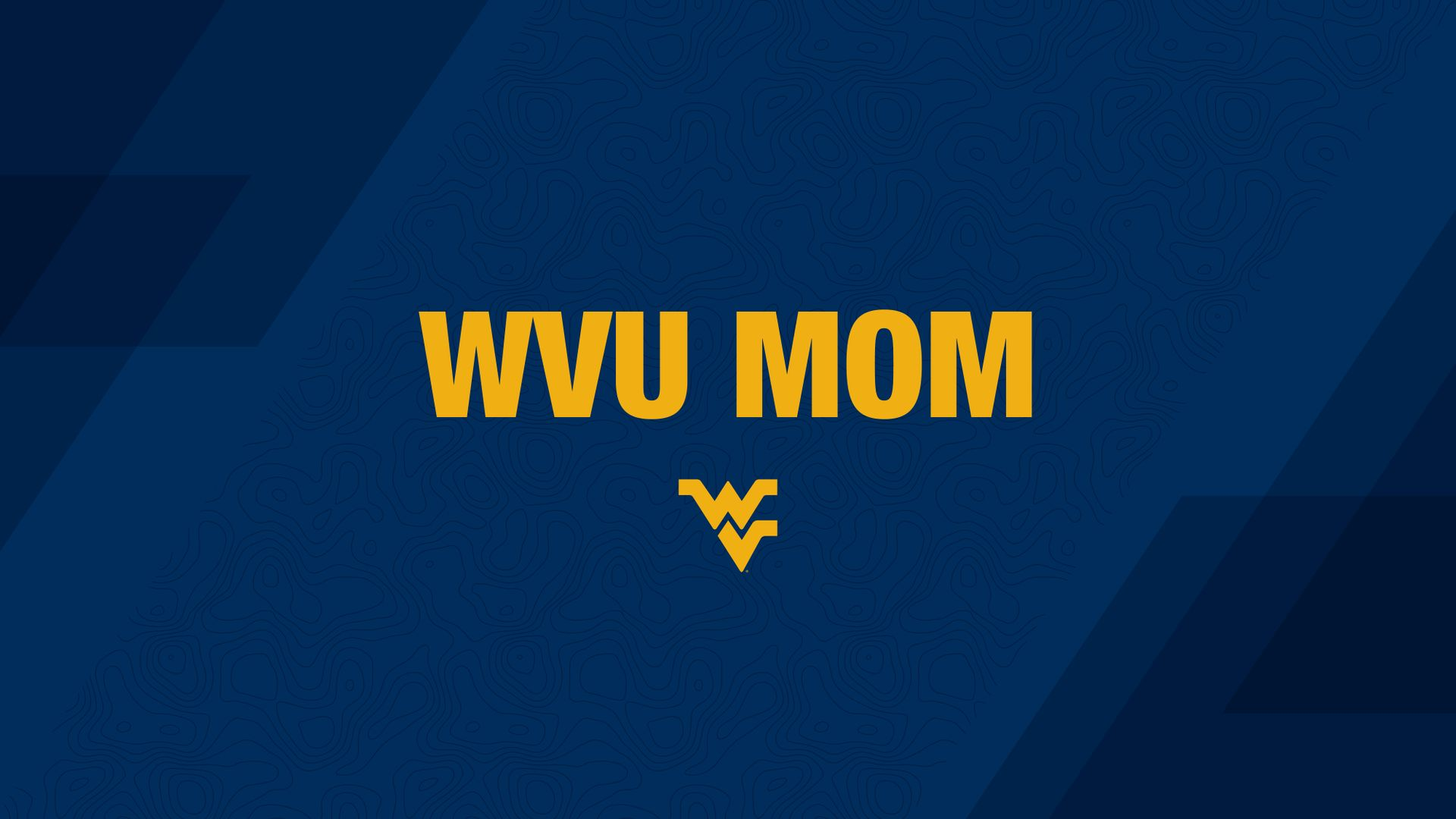 WVU Mom PC or tablet wallpaper