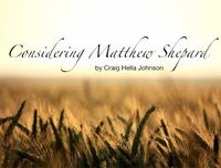 Image of wheat that reads Considering Matthew Shepard by Craig Hella Johnson