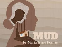 Mud by Maria Irene Fornes artwork