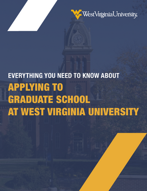 Applying to Graduate School at WVU Guide