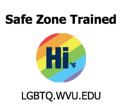 "rainbow button with ""Hi"", image reads ""Safe Zone Trained"" and includes LGBTQ.WVU.EDU"