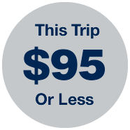 This trip is $95 or less