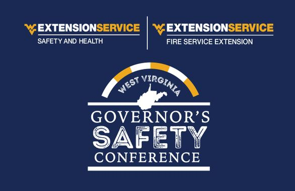West Virginia Governor's Safety Conference. Hosted by WVU Extension Service Safety and Health & Fire Service Extension.