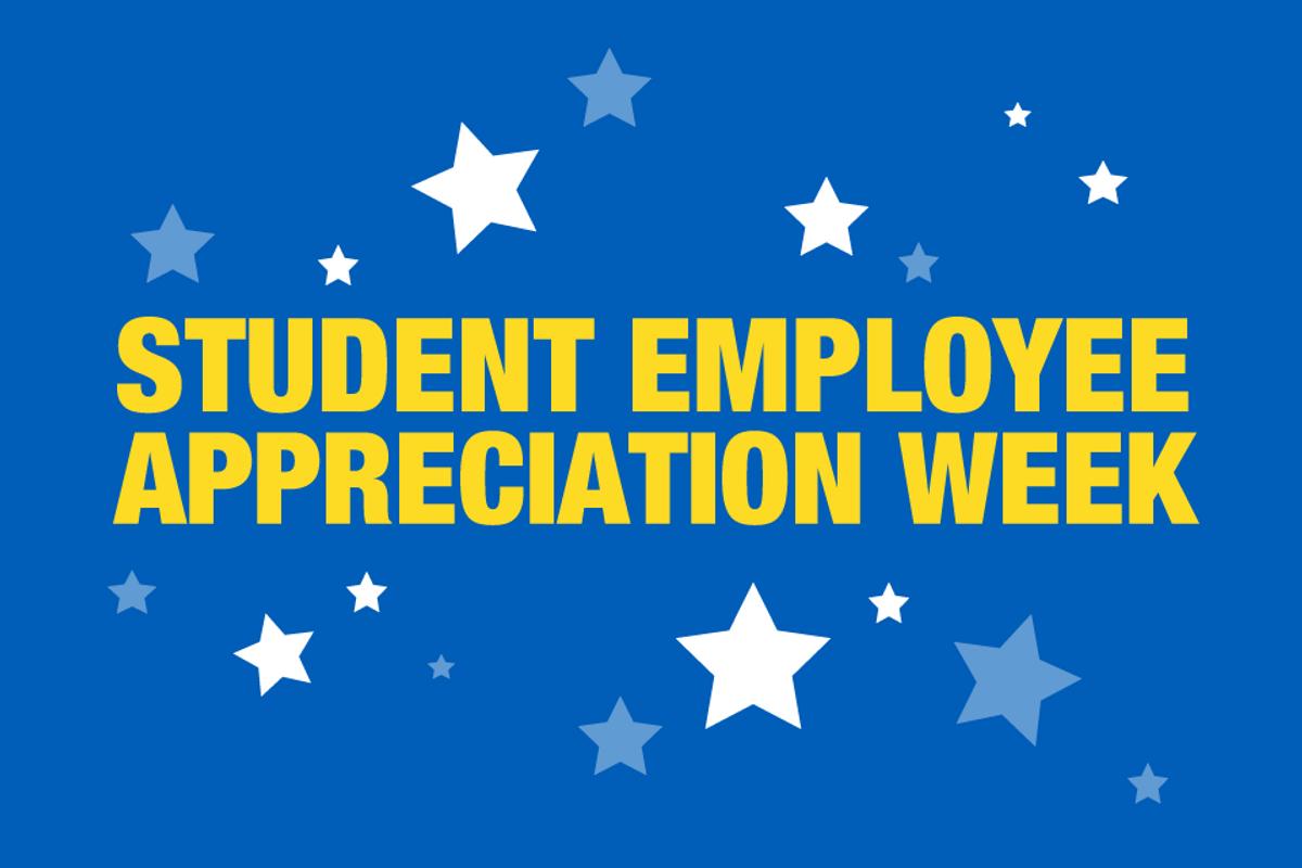 Student Employee Appreciation Week Graphic