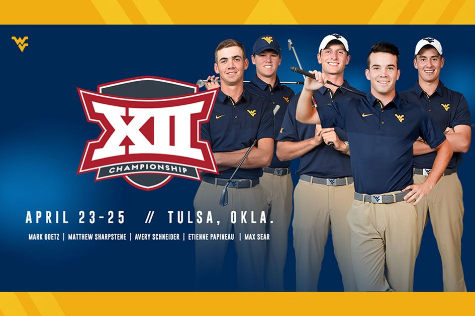 Big 12 golf championship graphic with group of golfers and the information about the event: April 23-25, Tulsa, Okla, Mark Goetz, Matthew Sharstene, Avery Schneider, Etienne Papineau, Max Sear.