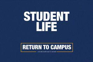 return to campus student life