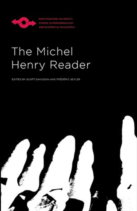 The Michel Henry Reader