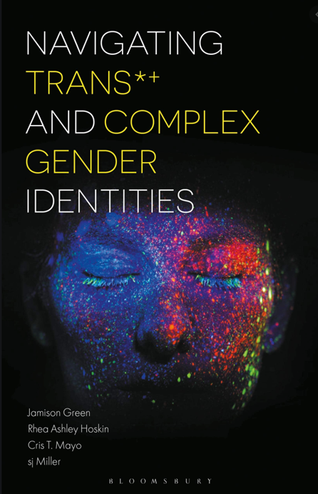 Navigating Trans*+ and Complex Gender Identities