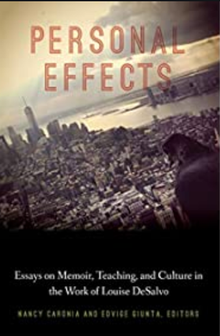 Personal Effects: Memoir, Culture, and Teaching in the Work of Louise DeSalvo
