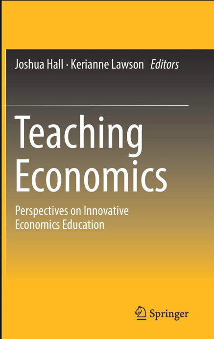 Teaching Economics: Perspectives on InnovativeEconomic Education