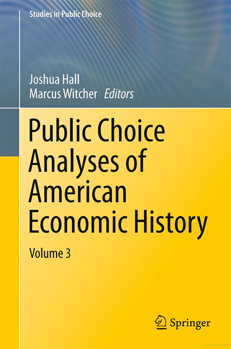 Public Choice Analyses of American Economic History: Volume 3