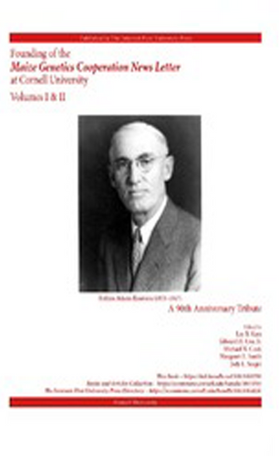 Founding of the Maize Genetics Cooperation News Letter at Cornell University: A 90th Anniversary Tribute