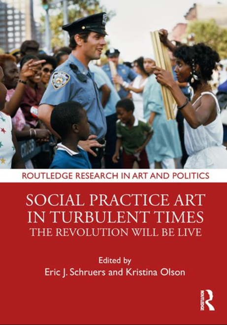 Social practice arts in turbulent times cover