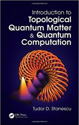 TudorBook_IntroTopologicalQuantumMatter_and_Quantum_Computation