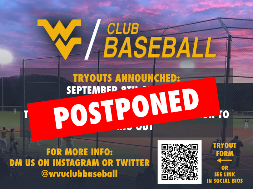 Tryouts are postponed until further notice
