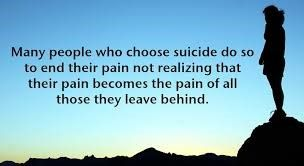 A man looking over a vista of hills.  Quote: Many people who choose suicide do so to end their pain not realizing that their pain becomes the pain of all those they leave behind.