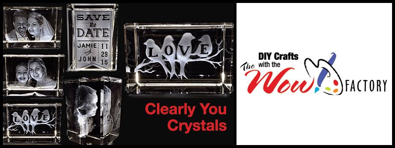 Clearly You Crystals, DIY Crafts with the WOW! Factory