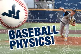 Newswise: The spin on baseball: WVU experts break down the physics of America's favorite pastime