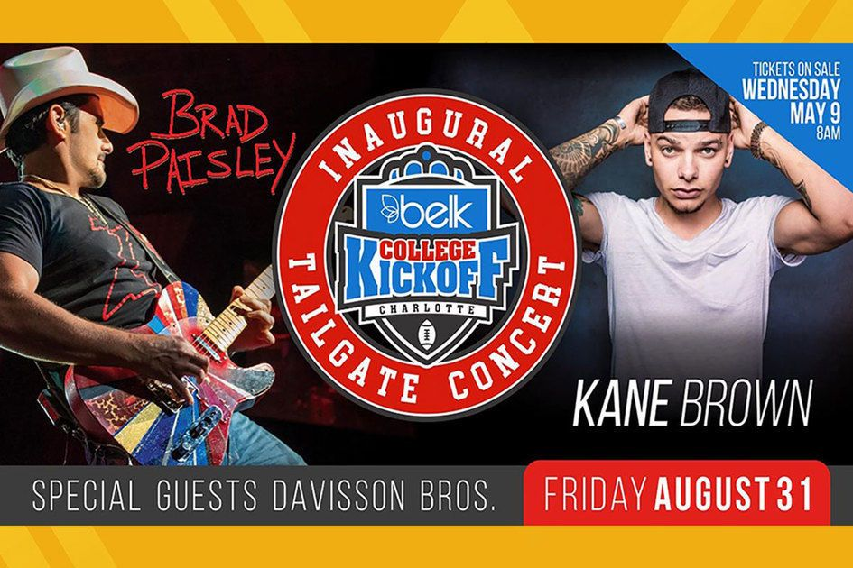 Belk College Kickoff graphic with Brad Paisley and Kane Brown featured. Special guests Davisson Bros. Friday August 31.