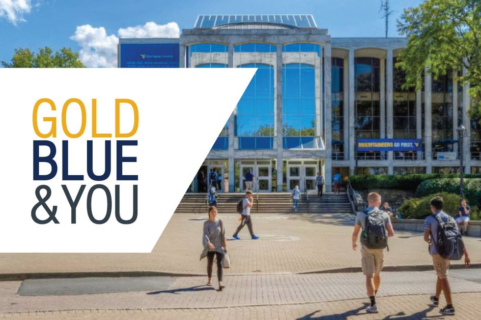 Gold, Blue & You wordmark on background of WVU campus photo with students walking
