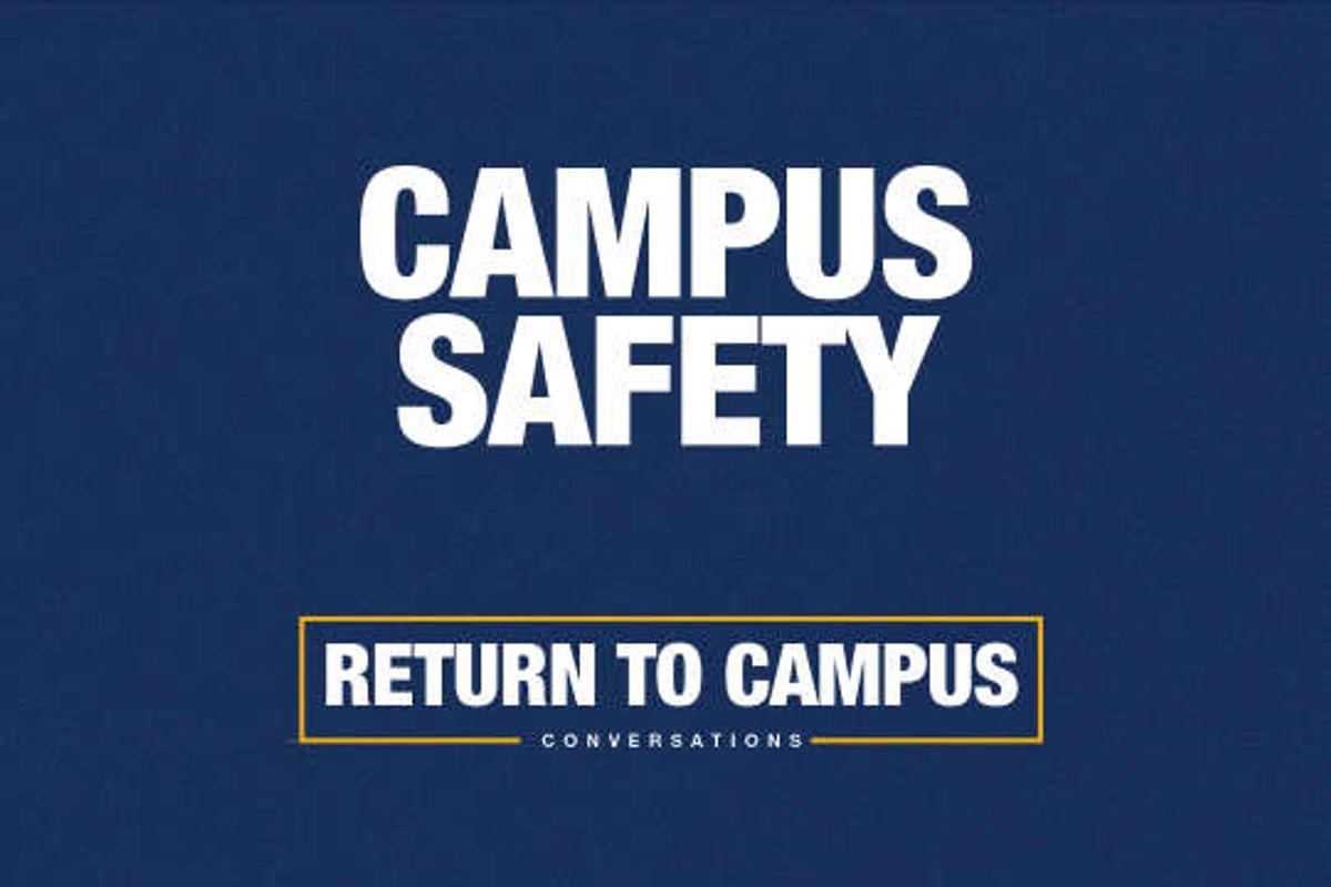 campus safety Return to Campus