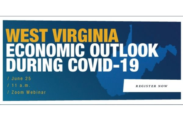 Graphic that reads West Virginia Economic Outlook During COVID-19