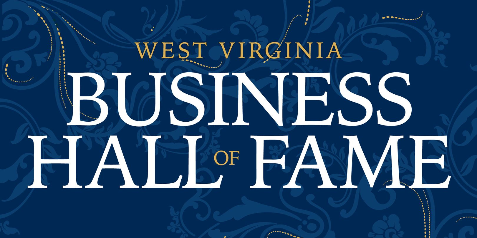 graphic for the West Virginia Business Hall of Fame