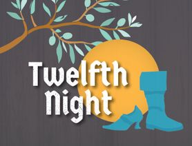 Graphic for Twelfth Night