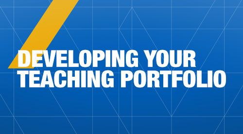 Text on blue background: Developing Your Teaching Portfolio