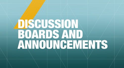 Discussion Boards & Announcements