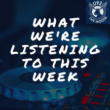What we're listening to this week