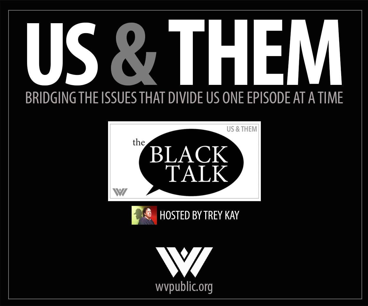 West Virginia Public Broadcasting advertisement for Us & Them podcast