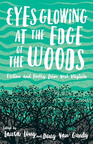 "The cover of ""Eyes Glowing at the Edge of the Woods"" book."