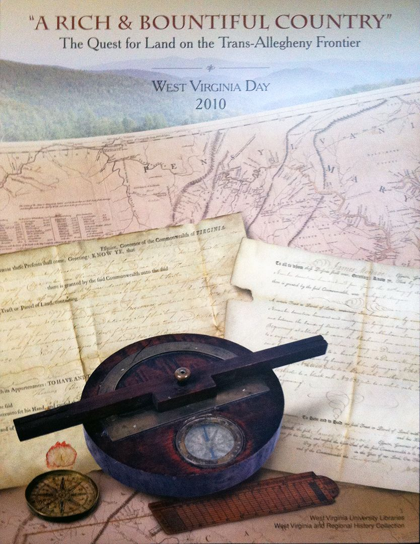 "Text ""A Rich and Bountiful Country"" and ""The Quest for Land on the Trans-Allegheny Frontier"" over an image of rolling hills, a map, old land documents, and old surveying equipment"