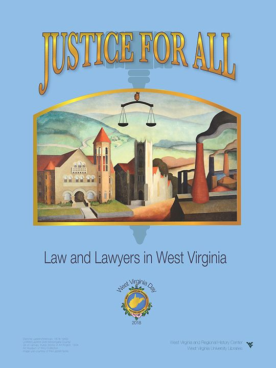 "Light blue poster with text ""Justice for All: Law and Lawyers in West Virginia"" and picture of mural of buildings"