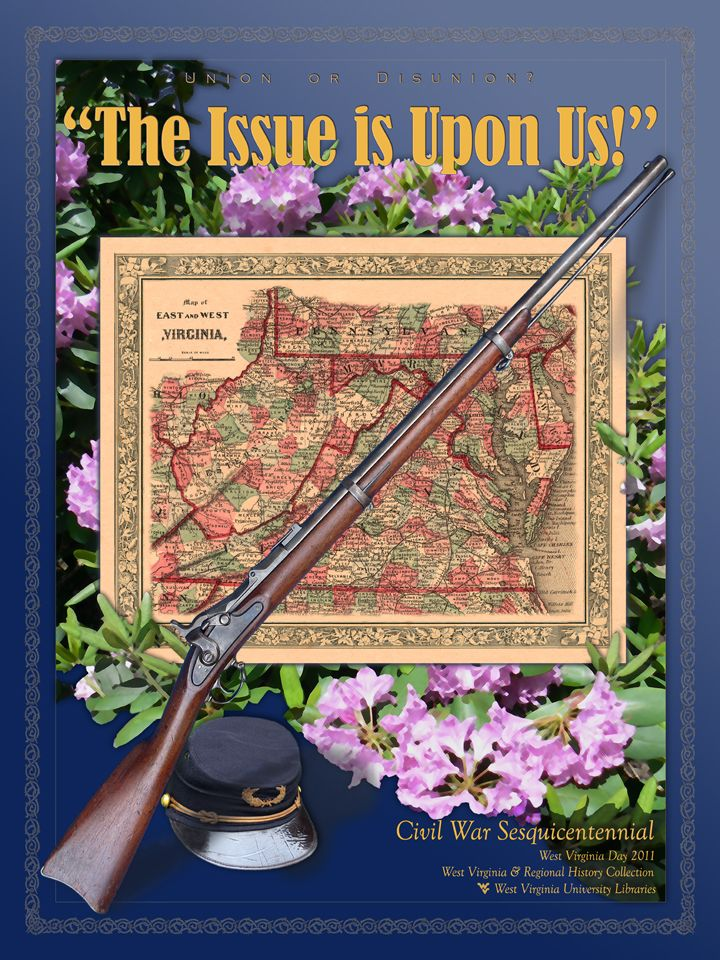 "Test ""The Issue is Uppon Us!"" over an image of flowers, a map of East and West Virginia, an old gun, and a military cap"