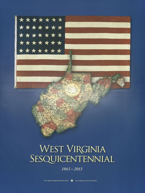 "Poster with 35 star American flag and WV state map superimposed over it, with state seal and the text ""West Virginia Sesquicentennial"""