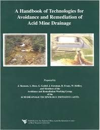 A handbook of Technologies for the Avoidance and Remediation of Acid Mine Drainage Book Cover