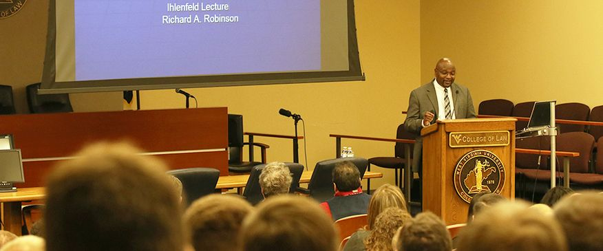 WVU Law - 2019 Ihlenfeld Lecture Chief Justice Richard A. Robinson