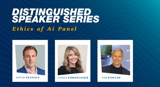 Distinguished Speaker Series Ethics of Ai Panel