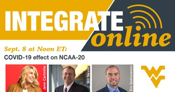 Integrate Online Sept. 8 at Noon ET COVID-19 effect on NCAA-20
