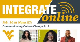 Communicating Culture Change Pt. 2 Integrate Online February 10 at 12 p.m. ET