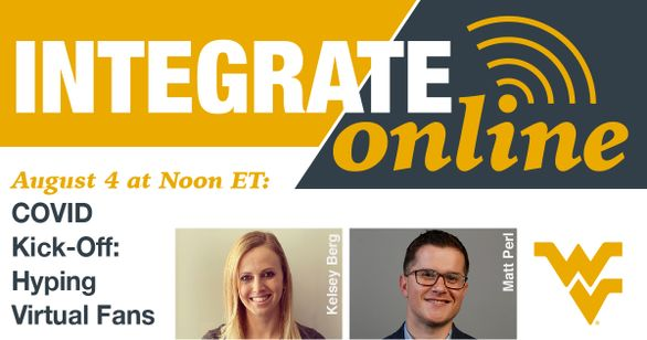 Integrate Online COVID Kick-Off: Hyping Virtual Fans August 4 at Noon ET