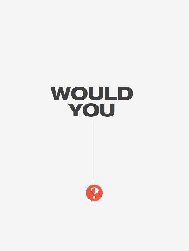 Gray poster with would you and logo